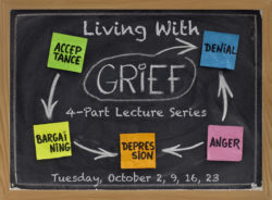 Living With Grief - Lecture Series